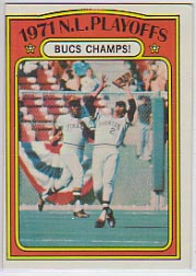 1972 Topps Baseball Cards      221     NL Playoffs Bucs